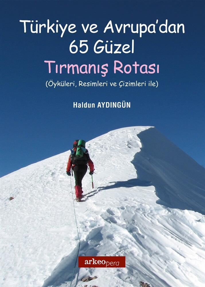 Türkiye Ve Avrupadan 65 Güzel Tırmanış Rotası Ktp057